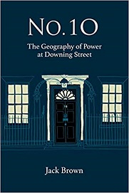 10 Downing Street: The Geography of Power at Downing Street