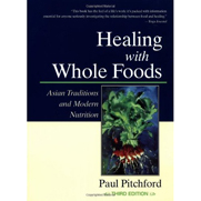 Healing With Whole Foods 3rd Ed