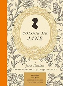 Colour me Jane: A Jane Austen Colouring Book
