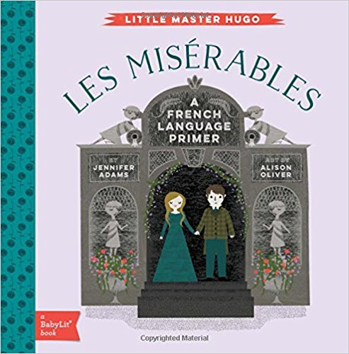 Little Master Hugo: Les Miserables Babylit French Primer