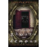 Vanquishing Ghosts and Demons