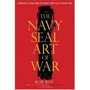 Navy SEAL Art of War, The