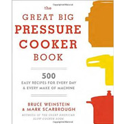 Great Big Pressure Cooker Book