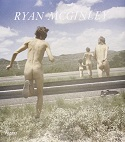 Ryan McGinley: Whistle For The Wind