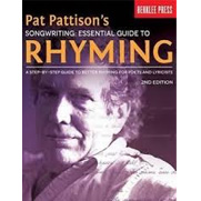 Songwriting:Essential Guide to Rhyming - A Step-by-Step Guide to Better Rhyming and Lyrics