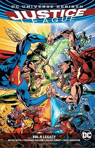 Justice League Vol. 5: Legacy. Rebirth