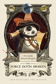 William Shakespeare's Force Doth Awaken