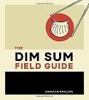 Dim Sum Field Guide