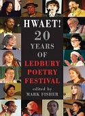 Hwaet! 20 Years of Ledbury Poetry Festival