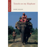 Travels On My Elephant