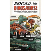 Behold, the Dinosaurs!