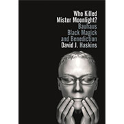 Who Killed Mister Moonlight?