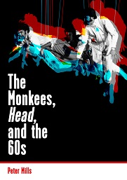 The Monkees, Head, and the 60's