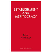 Establishment and Meritocracy