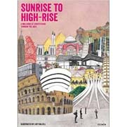 Sunrise to Highrise