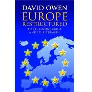 Europe Restructured: The Eurozone Crisis and the UK Referendum