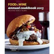 Food & Wine Annual Cookbook 2013