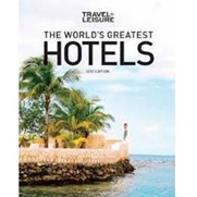 Travel + Leisure: World's Greatest Hotels, Resorts, and Spas (2013)