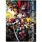 More Heroes & Herones: Japanese Video Game + Animation Illustration