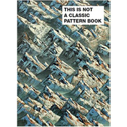 This Is Not A Classic Pattern Book