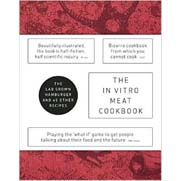 The In Vitro Meat Cook Book