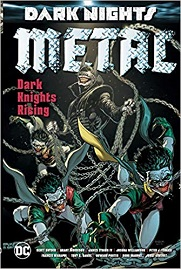 Dark Knights: Metal: Dark Knights Rising