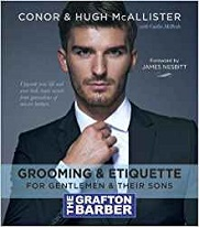 The Grafton Barber: Grooming & Etiquette For Gentlemen