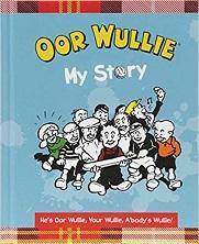 Oor Wullie: My Story