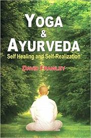 Yoga & Ayurveda: Self-Healing & Self-Realization