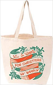 All I Want For Christmas Is Books Tote