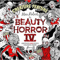 Beauty of Horror 4: Creature Feature Colouring Book