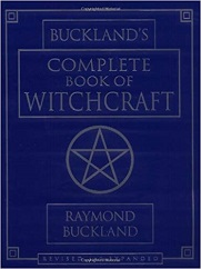 The Buckland's Complete Book of Witchcraft
