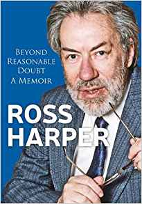 Ross Harper: Beyond Reasonable Doubt: A Memoir