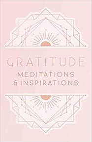 Gratitude: Inspirations and Meditations [Mini Book]