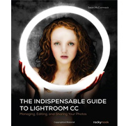 The Indispensible Guide to Lightroom CC