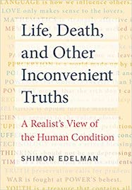 Life, Death, and Other Inconvenient Truths
