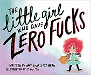 Little Girl Who Gave Zero Fucks