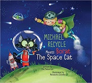 Michael Recycle Meets Borat the Space Cat