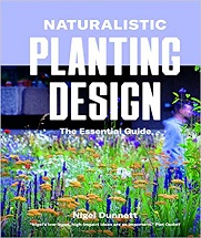 Naturalistic Planting Design: The Essential Guide