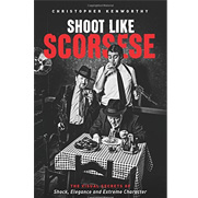 Shoot Like Scorsese