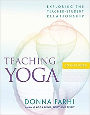 Teaching Yoga: Ethics and the Student-Teacher Relationship
