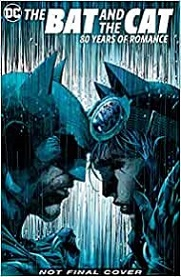 The Bat and the Cat: 80 Years of Romance