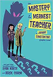 The Mystery of the Meanest Teacher