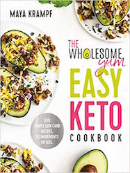 Wholesome Yum Easy Keto Cookbook